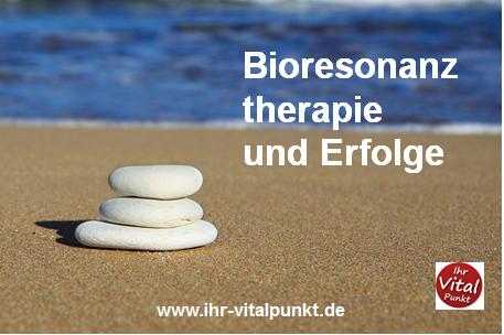 Bioresonanztherapie und Erfolge