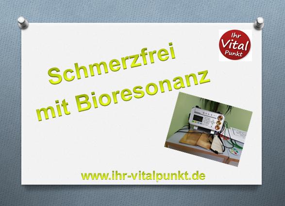 Schmerzfrei mit Bioresonanz